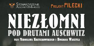 """Wyjście do kina na film pt: """"Niezłomni-pod drutami Auschwitz"""""""