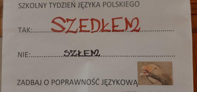 """""""A niechaj narodowie wżdy postronni znają, iż Polacy nie gęsi, iż swój język mają"""""""